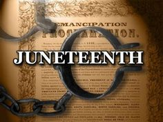 An American celebration - Juneteenth means liberty and justice for all