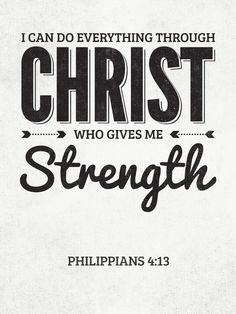 """""""I can do all things through Him who strengthens me."""" (Philippians 4:13)    If God simply delivered you from every hard circumstance, and never made you grow and move forward, you would never learn to trust Him completely. Life is not always fun because it's not enjoyable to lose the """"training wheels"""" and step out and grow in faith. But God says that He will always be with us. We just can't see the whole picture like He can. God often works behind the scenes in"""