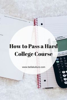 How to Pass a Hard College Course | College student tips for getting good grades in tough classes