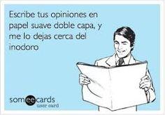 Resultado de imagen para someecards en español sarcasmo