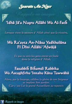 Sourate An Nasr-La Victoire Islamic Surah, Surah Al Quran, Islam Quran, Hadith, Alhamdulillah, Le Noble Coran, Saint Coran, Jumma Mubarak Images, Religion Quotes
