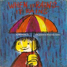 """When It Rains, It Rains"" by Bill Martin, Jr. Illustrated by Emanuele Luzzati."