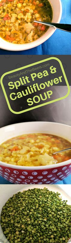 Split Pea and Cauliflower Soup