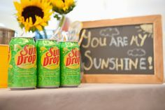You are my sunshine party decor!  Sun Drops, and sunflowers!  Decor Advice by the Slice: You are my sunshine...