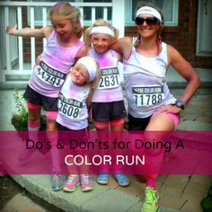 Everything you need to know about doing a color run - there's some really great tips! #running #color-run #family