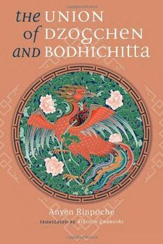 Union of Dzogchen and Bodhichitta * For more information, visit image link.