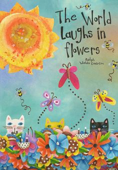 The World Laughs In Flowers. Artwork by Jennifer Lambein