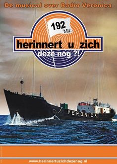Zendschip, Radio Veronica. Awsome Pictures, Time Pictures, Veronica, Sweet Memories, Childhood Memories, Radios, Do You Remember, The Good Old Days, The Past