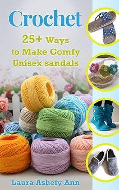 18 September 2015 : Crochet:  25+ ways to make comfy unisex sandals(Crochet,day,onedays,afghan,patterns,beginner) (Series 4:Liveloveandcrochet) by Laura Ashley Ann http://www.dailyfreebooks.com/bookinfo.php?book=aHR0cDovL3d3dy5hbWF6b24uY29tL2dwL3Byb2R1Y3QvQjAxNExCRjlQWS8/dGFnPWRhaWx5ZmItMjA=