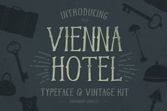 Oh.. and yes, there's a bear on a unicycle! Vienna Hotel – Handmade Typeface by Petr Knoll on Creative Market