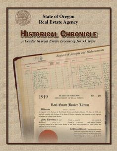 Historical chronicle : a leader in real estate licensing for 95 years, by the Oregon Real Estate Agency