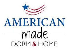 American Made Dorm and Home