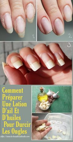 How to prepare a lotion of garlic and oils to harden the nails, Diy Vernis, Nail Growth Tips, Lotion, How To Grow Nails, Nail Arts, Manicure And Pedicure, Beauty Nails, Cleaning Hacks, Body Care