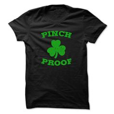 Pinch Proof St.Paddy Day T Shirt Hoodie, Tee Shirts ==► Shopping Now!