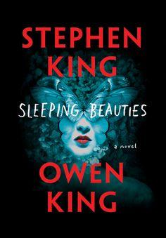 Sleeping Beauties - Stephen and Owen King