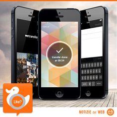 WE-TRANSFER DISPONIBILE PER TELEFONI  Incrementa la tua produttività mantenendo alta la qualità del lavoro con l'app gratuita!  http://shots.it/news_item.php?news_id=96&id=11&lang=it
