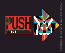 PUSH Print: Artists Explore the Boundaries of Printmaking (PUSH Series) by Jamie Berger Graphic Design Books, Book Design, Contemporary Printmaking, Sterling Publishing, Art And Craft Materials, Art Worksheets, High School Art, Letterpress Printing, Book Nooks