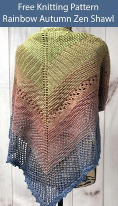 Free Knitting Pattern for Rainbow Autumn Zen Shawl - Knitting patterns, knitting designs, knitting for beginners. Free Knit Shawl Patterns, Prayer Shawl Patterns, Lace Patterns, Crochet Patterns, Lace Knitting, Knit Crochet, Tunisian Crochet, Knitted Shawls, Knit Hats