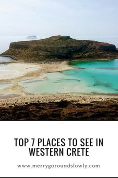 Best places to see in Crete, Greece, including Elafonisi, Falassarna, Topolia Gorge, Aspri Limni, Balos and Gramvousa, Milia, Lake Kournas