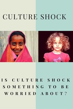 About to embark on a journey? |  Feeling more cautious than usual about an upcoming trip? Experiencing culture shock does not have to be a bad thing. It can genuinely help you and be good for you, if you are open to the journey and exploration of a new environment.