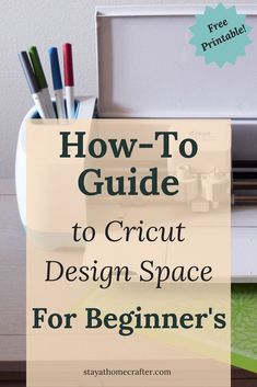 How To Guide To Cricut Design Space For Beginner's. A Step by Step guide, plus a Free Printable! How To Use Cricut, Cricut Help, Cricut Craft Room, Cricut Vinyl, Cricut Air, Cricut Fonts, Cricut Tutorials, Sewing Tutorials, Cricut Ideas
