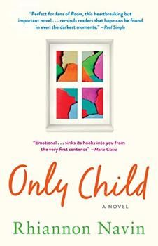 Only Child By By Rhiannon Navin Summary And Reviews Only Child Kids Novels Novels
