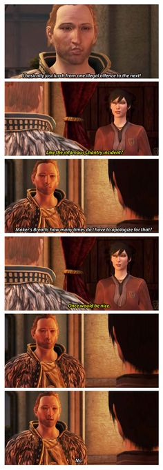 (notso)incorrectdragonage  See, this is why I end up knifing you in the back most of the time, Anders.  You can't even say you're sorry for blowing up half of Kirkwall and killing a lot of innocent people.