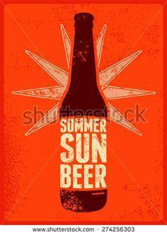 Summer, Sun, Beer. Typographic retro grunge beer poster. Vector illustration.