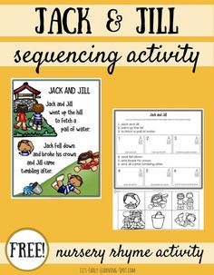 For nursery rhyme fun, grab this free Jack and Jill poster and sequencing activity! Rhyming Kindergarten, Sequencing Activities, Preschool Learning, Early Learning, Teaching, Preschool Ideas, Free Nursery Rhymes, Nursery Rhymes Preschool, Nursery Rhyme Theme