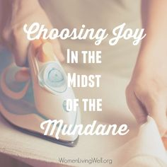 As wives, taking care of our homes and family can seem mundane, but the Proverbs 31 woman teaches us how to choose joy even in the mundane, daily tasks. Christian Homemaking, Christian Parenting, Christian Wife, Christian Marriage, Christian Living, Biblical Marriage, Good Marriage, Daily Encouragement, Christian Encouragement