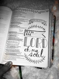 Bless the LORD oh my soul - Psalm 103 - Bible Journaling Ideas