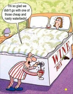 A Boxed Wine Bed instead of a water bed!  Genius!!