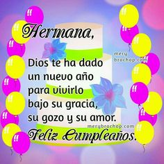 Happy birthday with quotes, free image, free christian birthday card for my daughter, blessings, Mery Bracho birthday cards. Happy Birthday Christian Quotes, Christian Birthday Cards, Mom Birthday Quotes, Happy Birthday Wishes Cards, Birthday Blessings, Birthday Greetings, Happy Birthday Flower, Happy Birthday Sister, Birthday Message For Husband