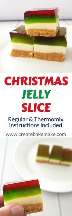 Christmas Jelly Slice - Create Bake Make Christmas Lunch, Christmas Cooking, Christmas Recipes, Christmas Ideas, Christmas Appetizers, Christmas Parties, Christmas 2015, Merry Christmas, Xmas Desserts