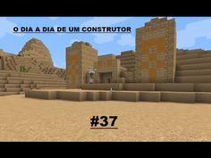 MINECRAFT O dia a dia de um construtor #37
