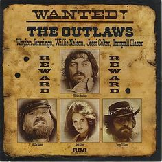 The Best Country Album Cover Artwork: 8. Wanted! The Outlaws 1970's