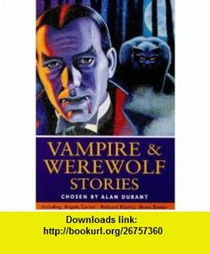 Story Library;Vampire and Werewolf (9780753402405) Alan Durant , ISBN-10: 0753402408  , ISBN-13: 978-0753402405 ,  , tutorials , pdf , ebook , torrent , downloads , rapidshare , filesonic , hotfile , megaupload , fileserve