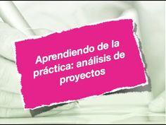 ▶ Aprendiendo de la práctica: análisis de proyectos - YouTube