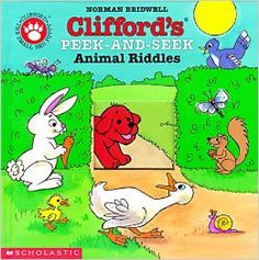 Clifford's Peek-And-Seek Animal Riddles By Norman Bridwell