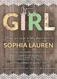 Its a girl! Trimmed with a little lace... this invitation is perfect for your shabby chic baby shower! This is a Flat 5x7 Vertical Baby Shower