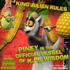 Meet the newest member of King Julien's royal court, Piney. KJ can't make a decision without his wise Pineapple.