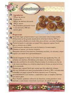 Tartas, Galletas Decoradas y Cupcakes: Ensaimada Mexican Sweet Breads, Mexican Bread, Mexican Food Recipes, Sweet Recipes, Dessert Recipes, Desserts, Flour Recipes, Pastry Recipes, Cooking Recipes