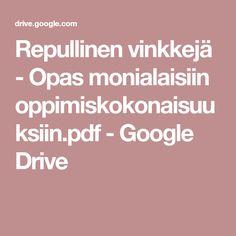 Repullinen vinkkejä - Opas monialaisiin oppimiskokonaisuuksiin.pdf - Google Drive Google Drive, Education, School, Lp, Onderwijs, Learning