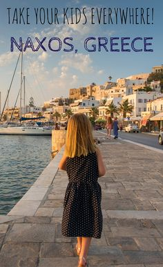 Greece with kids? Yes! We chose the island of Naxos for a three-week stay and it couldn't have been more perfect.