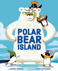 Encore -- Polar bear island / by Lindsay Bonilla ; illustrated by Cinta Villalobos. Bear Island, Sterling Publishing, Polar Animals, Bear Crafts, Animal Crafts For Kids, Good Books, Ya Books, Childrens Books, Polar Bears