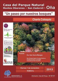 "1/11 Charla Coloquio  ""Un paseo por nuestros bosques"". Oña  19:00 h a Casa del Parque Natural Montes Obarenes – San Zadornil."