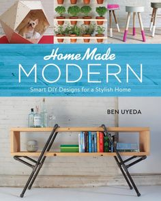 Hey guys, today I wanted to share this new book with you, HomeMade Modern. It's a new Craft book by Ben Uyeda, however it's not your normal craft book, and is more of a DIY home furnitu…