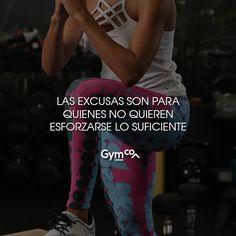 Las excusas son para quienes no quieren esforzarse lo suficiente   #gymco #gymcosportwear #sportwear #tips #frases #ejercicio #esfuerzo
