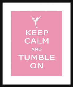 Keep Calm and Tumble On - Tumbling - Art Print - Keep Calm Art Prints - Posters ___________________________________ ABOUT THESE PRINTS: Keep Calm & Carry On prints were created by the British Government for use during WWII in anticipation of the invasion by German troops. That never happened, and the prints were never distributed. Most were destroyed but a few survived. Those few survivors have become inspiration for countless variations. ___________________________________ PRINT…
