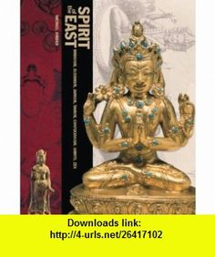 Spirit Of The East Hinduism Buddhism Jainism Taoism Confucianism Shinto
